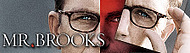 EXCLUSIV: Mr. Brooks - Poster in Premiera!